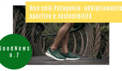 Non solo Patagonia: abbigliamento sportivo e sostenibilità
