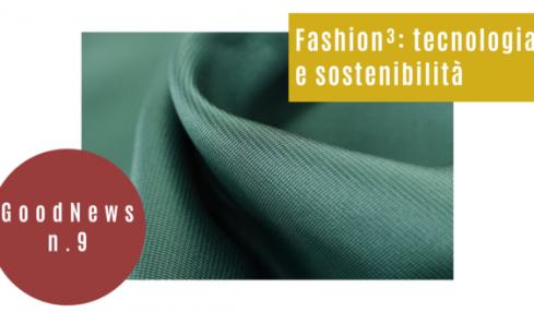 Fashion³: tecnologia e sostenibilità