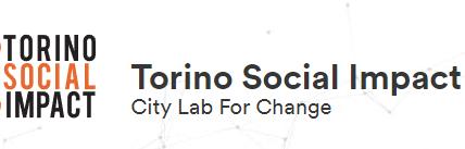 NASCE TORINO SOCIAL IMPACT: SOCIALE, TECNOLOGIA E FINANZA PER UNA NUOVA CITTÀ